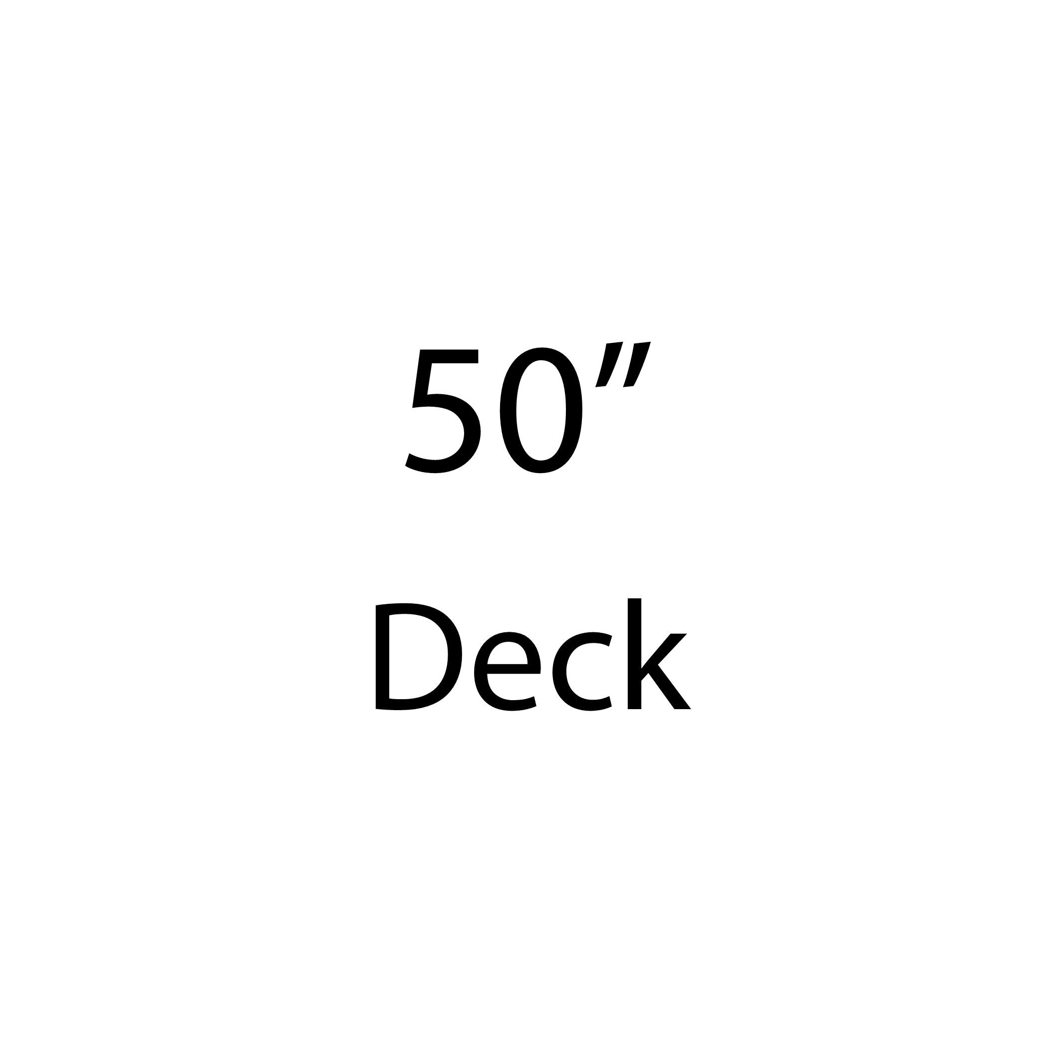 "50"" Deck"